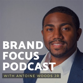Brand Focus Podcast